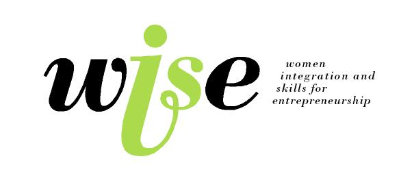 WISE - Women Integration and Skills for Entrepreneurship